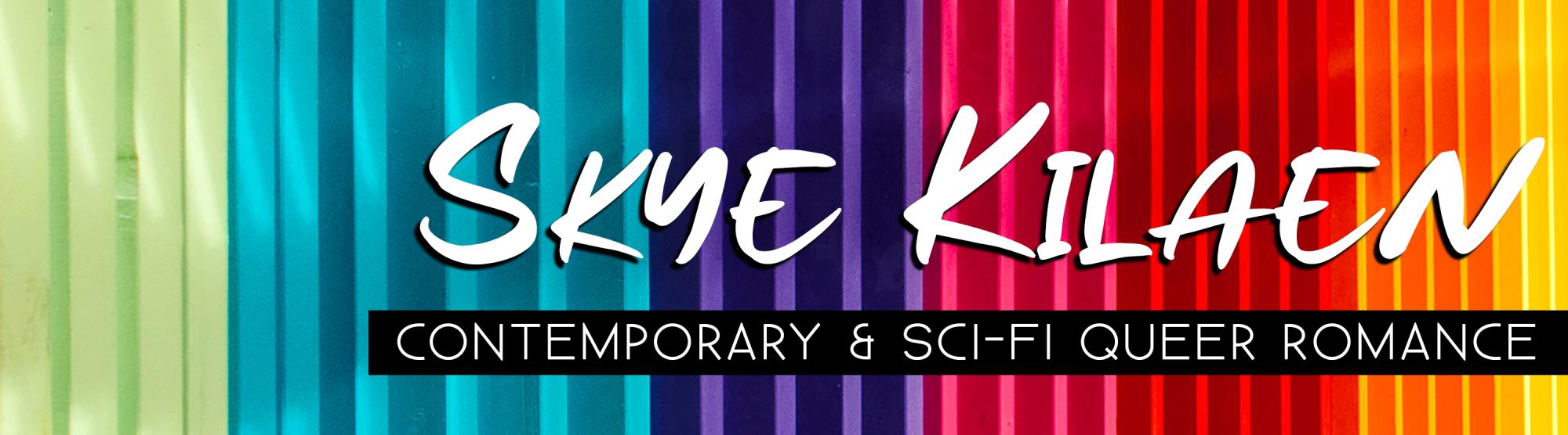 Skye Kilaen Writes Queer Romance